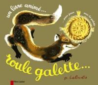 Natha Capurto et Pierre Belvès - Roule galette....
