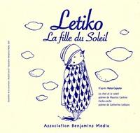 Natha Caputo et Pauline Comis - Letiko, la fille du soleil. 1 CD audio