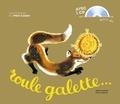 Natha Caputo et Pierre Belvès - Roule galette.... 1 CD audio