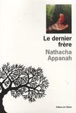 Nathacha Appanah - Le dernier frère.