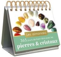 Nathaëlh Remy - Almaniak 365 jours de bien-être avec les pierres et les cristaux.