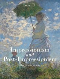 Nathalia Brodskaïa - Impressionism and Post-Impressionism.