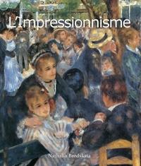 Nathalia Brodskaïa - L'Impressionnisme.