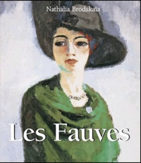 Nathalia Brodskaïa - Les Fauves.