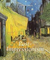 Nathalia Brodskaïa - Post-Impressionism.