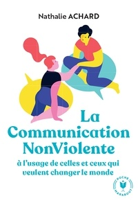 Nathalie Achard - La communication non-violente.