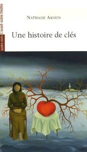 Nathalie Akoun - Une histoire de clés.