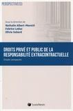 Nathalie Albert-Moretti et Fabrice Leduc - Droits privé et public de la responsabilité - Etude comparée.