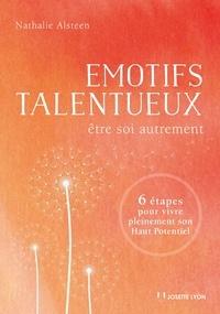 Nathalie Alsteen - Émotifs talentueux.