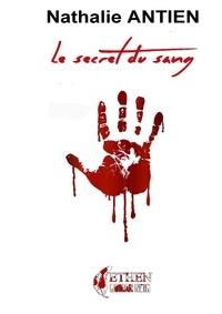 Nathalie Antien - Le secret du sang.