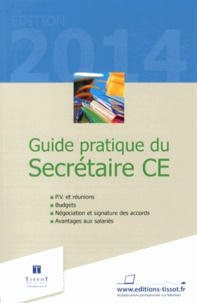 Nathalie Attia et Christophe Baumgarten - Guide pratique du secrétaire CE.