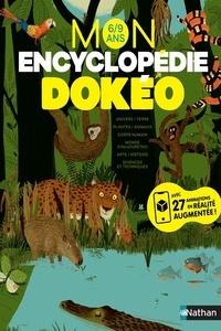 Nathalie Audard et Philippe Monges - Mon encyclopédie Dokéo 6/9 ans.