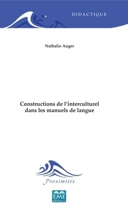 Nathalie Auger - Constructions de l'interculturel dans les manuels de langue.