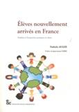 Nathalie Auger - Elèves nouvellement arrivés en France - Réalités et perspectives pratiques en classe.
