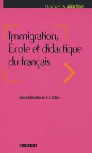Nathalie Auger et Véronique Castellotti - Immigration, Ecole et didactique du français.
