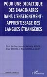 Nathalie Auger et Fred Dervin - Pour une didactique des imaginaires dans l'enseignement-apprentissage des langues étrangères.
