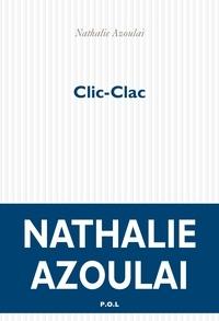 Nathalie Azoulai - Clic-clac.