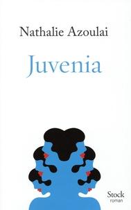 Nathalie Azoulai - Juvenia.
