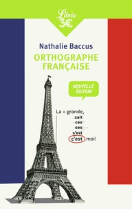 Nathalie Baccus - Orthographe française.