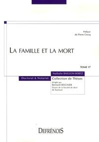 Nathalie Baillon-Wirtz - La famille et la mort.