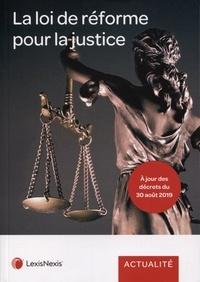 Nathalie Baillon-Wirtz et Younès Bernand - La loi de réforme pour la justice.