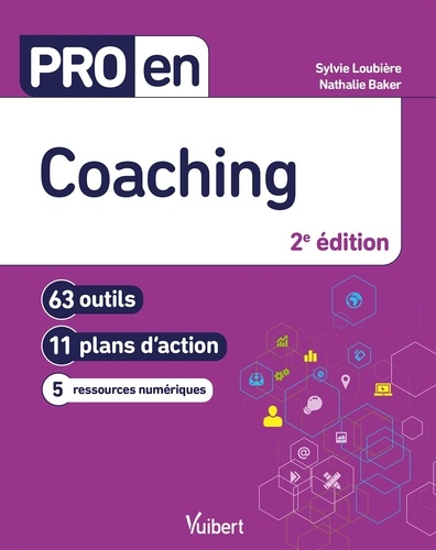 Pro en Coaching. 63 outils et 11 plans d'action