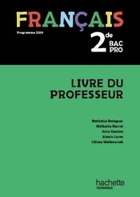 Nathalie Balaguer et Nathalie Barral - Français 2de Bac Pro - Livre du professeur.
