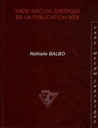 Nathalie Balbo - Vade-mecum juridique de la publication web.