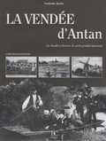 Nathalie Barbe - La Vendée d'Antan - La Vendée à travers la carte postale ancienne.