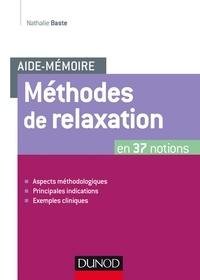 Nathalie Baste - Aide-mémoire - Méthodes de relaxation.