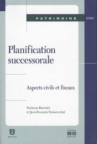 Alixetmika.fr Planification successorale - Aspects civils et fiscaux : actes de la journée d'étude du 20 avril 2007