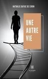 Nathalie Bayac de Ciron - Une autre vie - Recueil.