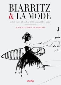 Biarritz & la mode - La haute couture et la mode sur la Côte basque de 1854 à nos jours.pdf