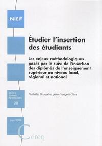 Nathalie Beaupère et Jean-François Giret - Etudier l'insertion des étudiants.