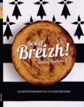 Nathalie Beauvais - Best of Breizh ! - Les 80 recettes incontournables de la cuisine bretonne !.
