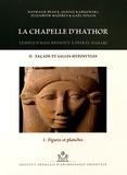 Nathalie Beaux et Janusz Karkowski - La chapelle d'Hathor - Temple d'Hatchepsout à Deir el-Bahari Volume 2, Façade et salles hypostyles Tome 1, Figures et planches.
