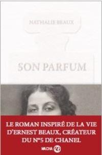 Nathalie Beaux - Son parfum.