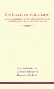 Nathalie Bélanger et Hermann Duchesne - Des écoles en mouvement - Inclusion d'élèves en situation de handicap ou éprouvant des difficultés à l'école.