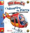 Nathalie Bélineau - L'hélicoptère de Pierre.