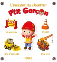 Deedr.fr L'imagier du chantier - P'tit Garçon Image