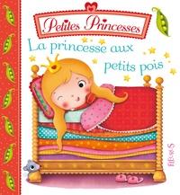 Nathalie Bélineau et Emilie Beaumont - La Princesse aux petits pois.