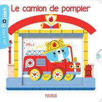 Nathalie Bélineau et Clémentine Derodit - Le camion de pompier.