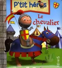 Nathalie Bélineau - Le chevalier.