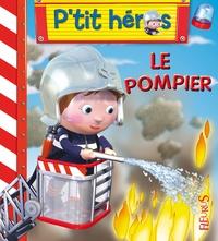 Nathalie Bélineau et Emilie Beaumont - Le pompier.