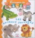 Nathalie Bélineau et Emilie Beaumont - Les animaux sauvages.
