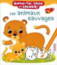 Nathalie Bélineau et Federica Iossa - Les animaux sauvages.