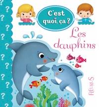Nathalie Bélineau et Federica Iossa - Les dauphins.