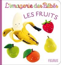 Nathalie Bélineau et Emilie Beaumont - Les fruits.