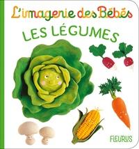 Nathalie Bélineau et Emilie Beaumont - Les légumes.