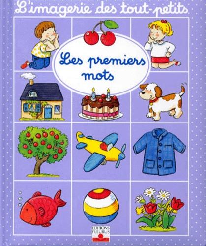 Nathalie Bélineau et Emilie Beaumont - Les premiers mots.